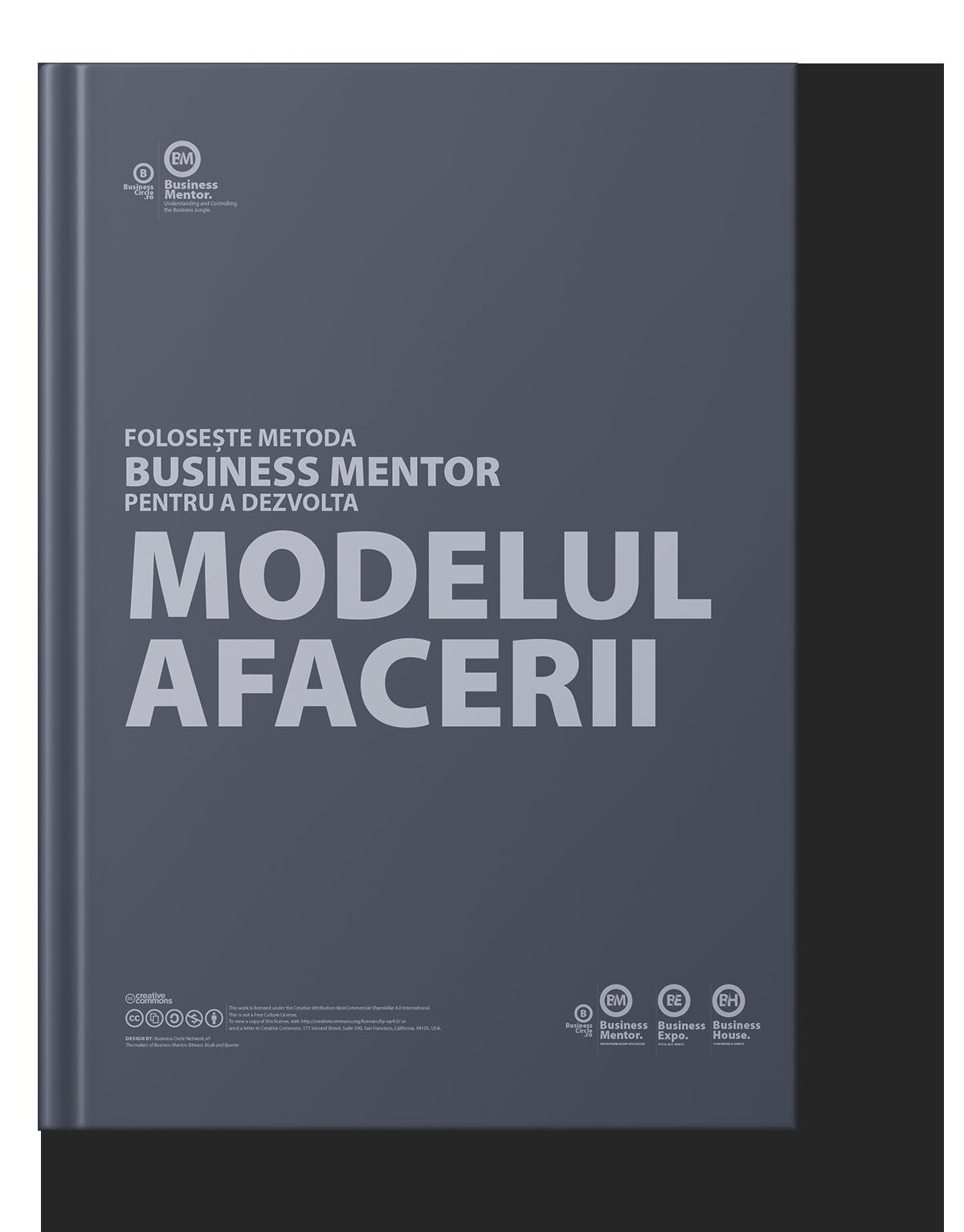 Dezvoltă Modelul Afacerii cu Business Mentor
